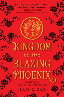 Julie Dao's Kingdom of the Blazing Phoenix book cover