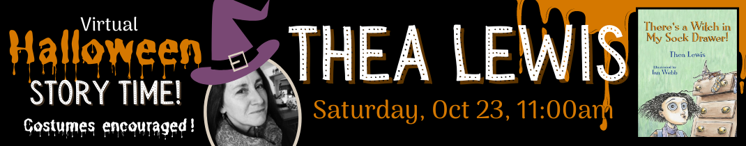 Virtual Halloween Storytime with Thea Lewis October 23 at 11 am on Zoom